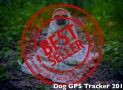 Best Dog GPS Tracker – Top 9 Sellers Trending in 2019