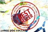 Large Dog Collars – Best Selling Big Collars Trending in 2019